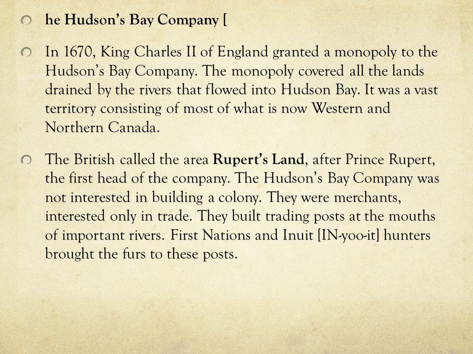 he Hudson's Bay Company [